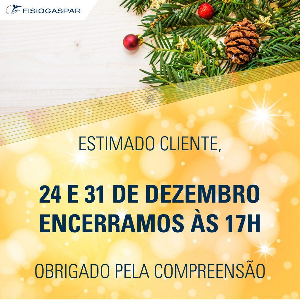 24 e 31 Dezembro encerramento 17h